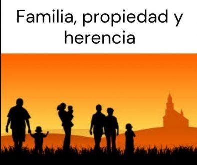 Familia, propiedad y herencia