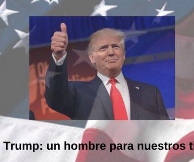 Donald Trump_ un hombre para nuestros tiempos